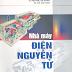 SÁCH SCAN - Nhà máy điện nguyên tử (TS Nguyễn Lân Tráng - KS Đỗ Tuấn Anh)