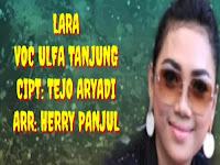 Lirik Lagu Ulfa Tanjung - Lara