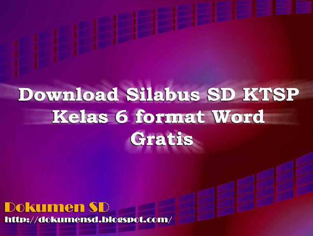 Download Silabus SD KTSP Kelas 6 Format Word Gratis