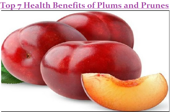 Top 7 Health Benefits of Plums and Prunes