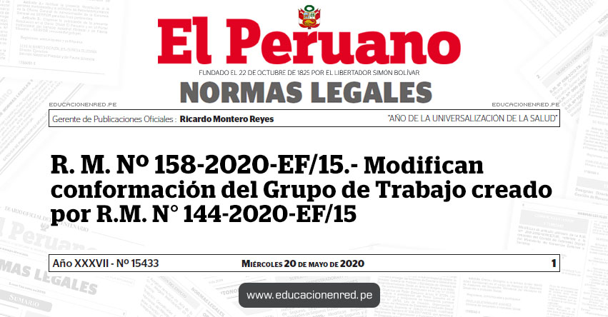 R. M. Nº 158-2020-EF/15.- Modifican conformación del Grupo de Trabajo creado por R.M. N° 144-2020-EF/15
