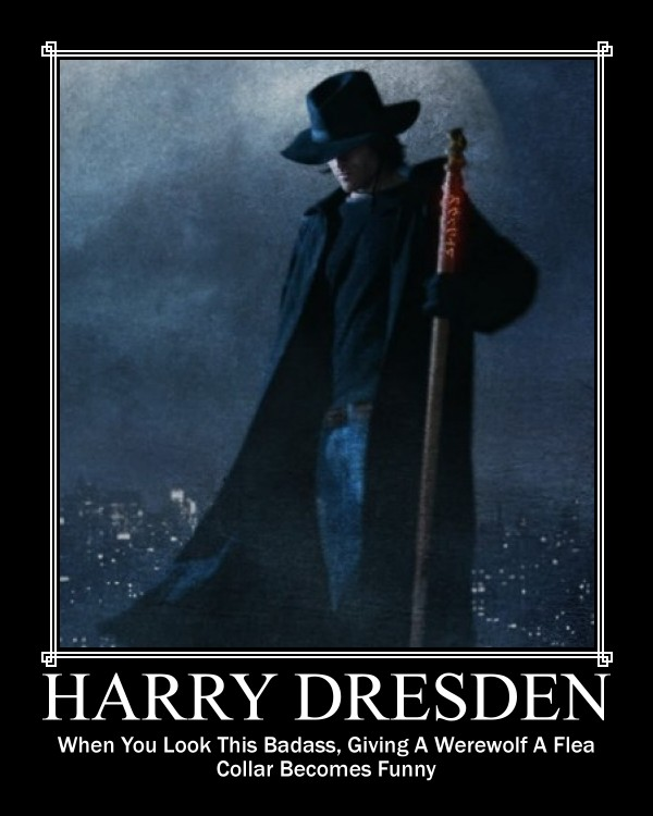 Harry Dresden: When you look this badass, giving a werewolf a flea collar becomes funny.