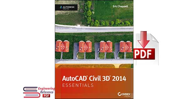 AutoCAD Civil 3D 2014 Essentials by Eric Chappell