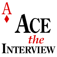 ace the job interview, interviewing well, job interviewing,