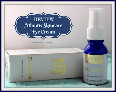 Review of Atlantis Skincare Eye Cream With Hyaluronic Acid on Natural Beauty And Makeup Blog