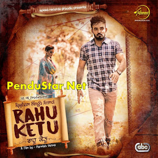 Rahu Ketu Resham Anmol Download Full Video Song