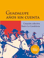 """Presentación de """"Guadalupe años sin cuenta"""""""