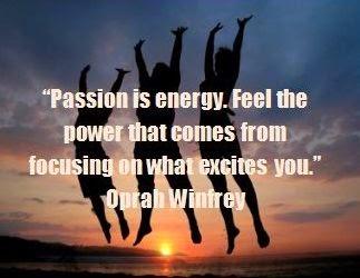http://4.bp.blogspot.com/-RShUzlLoJbU/VTVmULSR-1I/AAAAAAAABgY/9_ZMzlmsRzI/s1600/passion-quotes.jpg