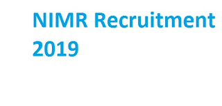 NIMR Recruitment 2019-at www.nimr.org.in 06 Insect Collector & Other Vacancies | Application Form
