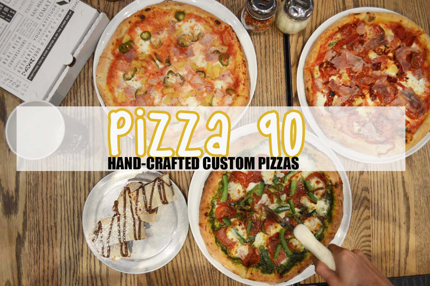 PIZZA 90: WHERE YOU CAN CUSTOMIZE PIZZA WITH QUALITY OPTIONS