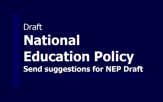 National Education Policy 2019 Draft in Telugu, Send suggestions for NEP Draft till July 31