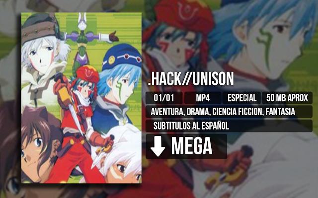 - .Hack//Unison [MP4][MEGA][01/01] - Anime Ligero [Descargas]