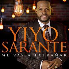DESCARGAR Yiyo Sarante - Me Vas A Extrañar