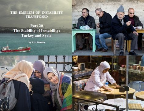 The Stability of Instability - Turkey and Syria (Part 20)