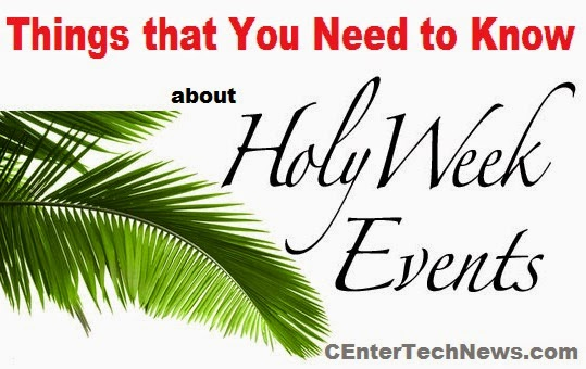 Things that You Need to Know with Holy Week Celebration