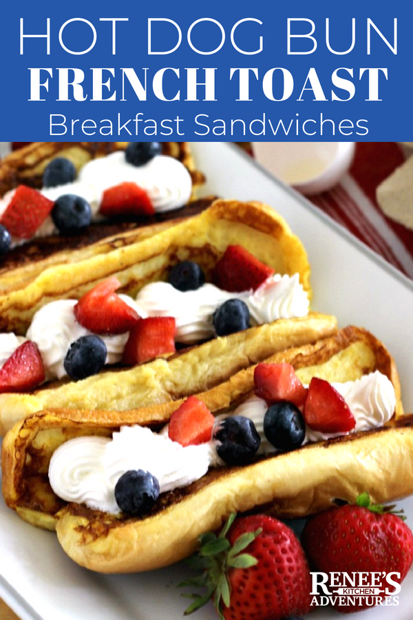 Hot Dog Bun French Toast by Renee's Kitchen Adventures - Easy recipe for French toast made with leftover hot dog buns stuffed with whipped cream and fresh fruit. Fold it up to make fun French Toast Sandwiches or eat it with a fork! Kid friendly breakfast recipe, but adults love it too! #frenchtoast #hotdogbuns #breakfast #SpreadtheWonder #WonderBread #ad