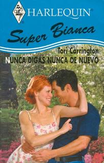 Tori Carrington - Nunca Digas Nunca De Nuevo