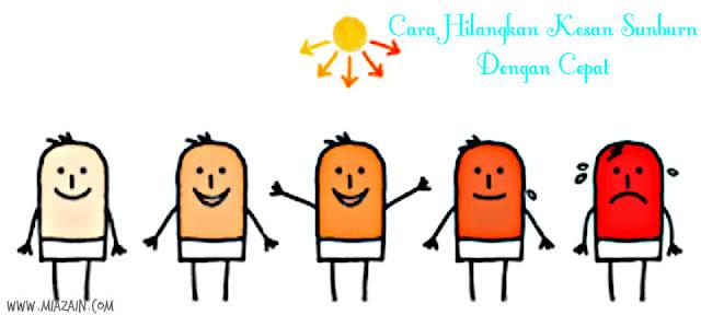 cara hilangkan sunburn dengan cepat