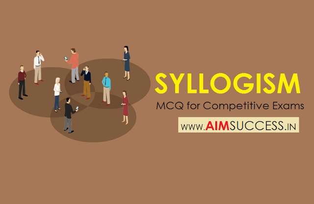 Syllogism for SBI Clerk Exam
