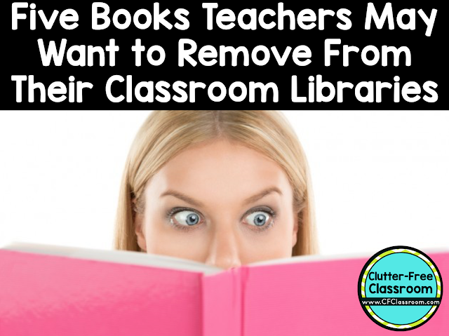Do you have any of these books in your classroom library? You may want to remove them. This post shares 5 seemingly harmless books often found in classroom libraries that may cause trouble for a teacher.