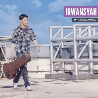 Irwansyah - Untuk Selamanya on iTunes