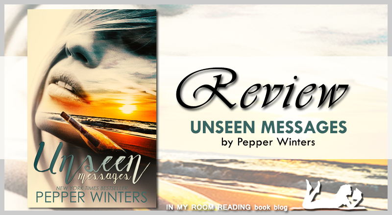 Review Unseen Messages By Pepper Winters In My Room Reading