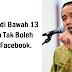 PRESIDEN JOKOWI: JADI  ANAK-ANAK  DI BAWAH 13 TAHUN TIDAK BOLEH MAIN FACEBOOK