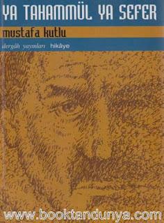 Mustafa Kutlu - Ya Tahammül Ya Sefer