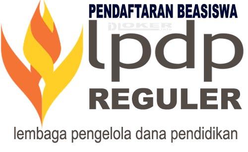 Pendaftaran Beasiswa LPDP S2 – Beasiswa LPDP S3 2019