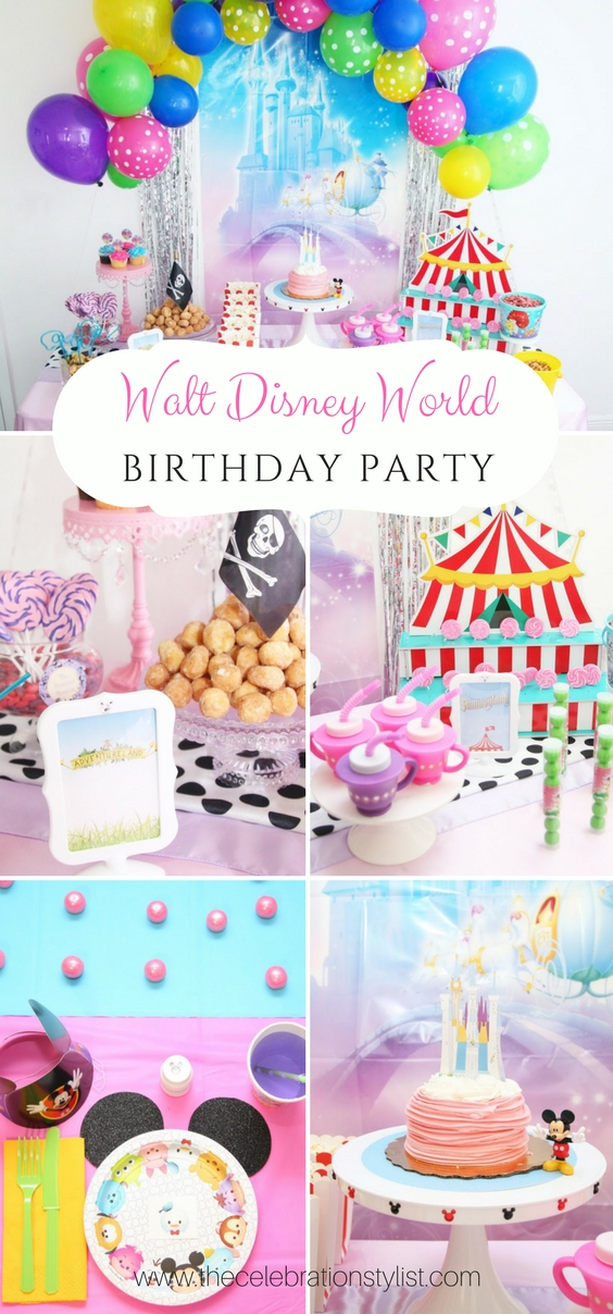 Disney World Birthday Party By Popular South Florida Blogger Celebration Stylist