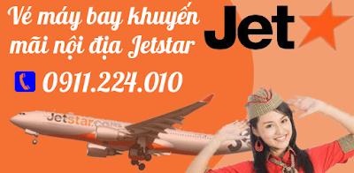 vé máy bay khuyến mãi nội địa giá rẻ Jetstar