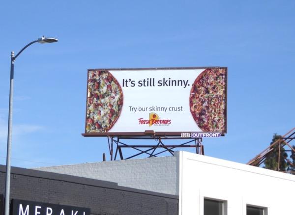Fresh Brothers skinny crust pizza billboard