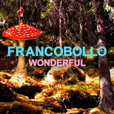 Francobollo announce 'Wonderful' EP