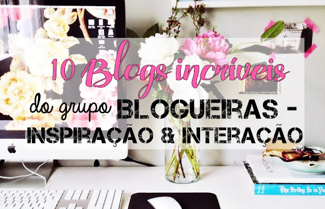 10 Blogs incriveis