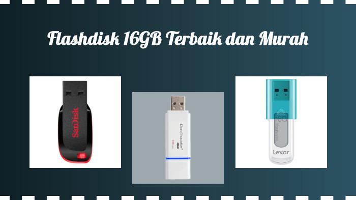 5 Rekomendasi Flashdisk Kapasitas 16GB yang Bagus dan Murah