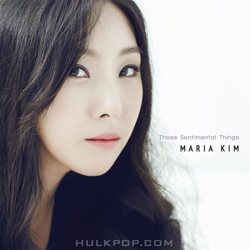 Maria Kim – Those Sentimental Things