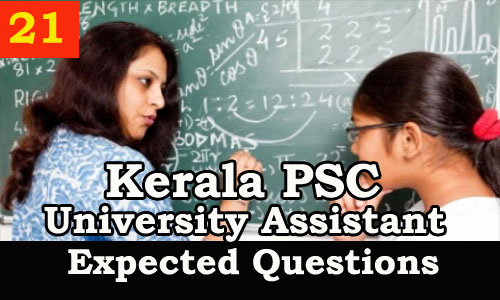 Kerala PSC : Expected Question for University Assistant Exam - 21