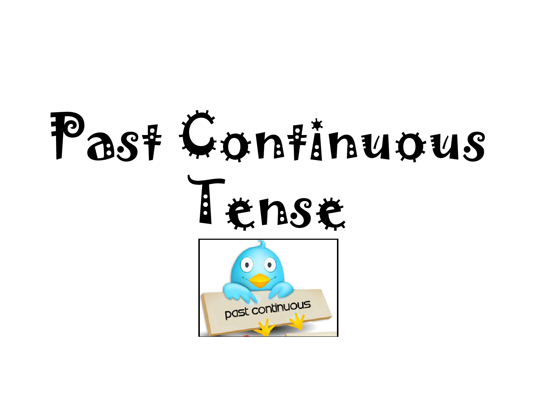 İNGİLİZCE Defteri: THE PAST CONTINUOUS TENSE