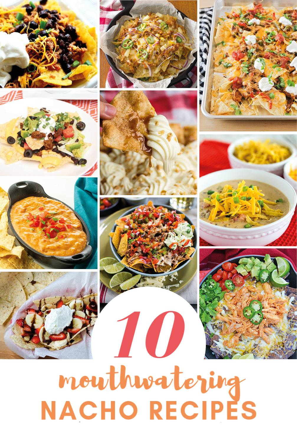 10 mouthwatering nacho recipes, perfect for celebrating National Nacho Day!