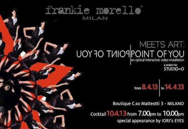 Milan Design Week 2013 - Frankie Morello event - Point of You