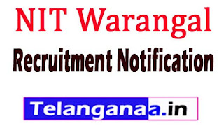 NIT Warangal Recruitment Notification 2017