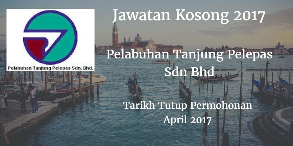 Jawatan Kosong Pelabuhan Tanjung Pelepas Sdn Bhd.April 2017