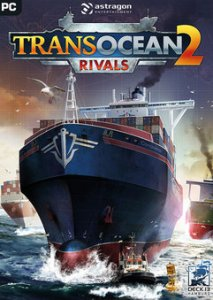 Download TransOcean 2: Rivals Repack Version PC Free