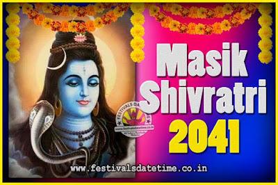 2041 Masik Shivaratri Pooja Vrat Date & Time, 2041 Masik Shivaratri Calendar