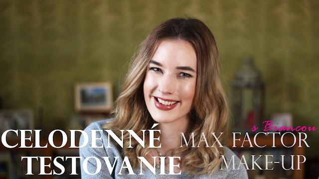 Testovanie Max Factor make-up z Notino.sk