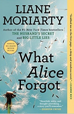 What Alice Forgot by Liane Moriarty (Book cover)