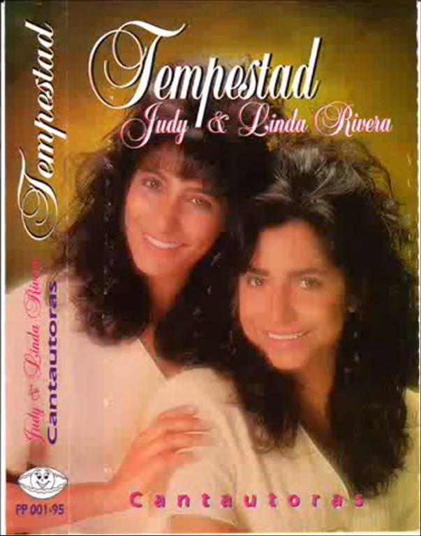Judy & Linda Rivera-Tempestad-