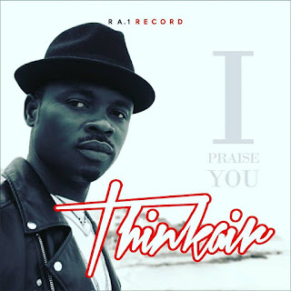 Music Video: ThinkAIR - I Praise YOU (Gospel Music)