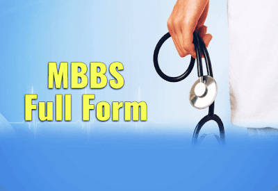 MBBS Ka Full Form Of MBBS