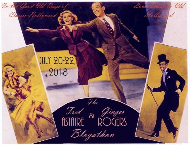 The Fred Astaire and Ginger Rogers Blogathon!!!